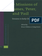 Missions of James, Peter, And Paul; Tensions in Early Christianity - Chilton, Bruce; Evans, Craig (Edd.)