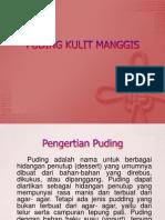 PUDING KULIT MANGGIS.pptx