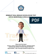 Modul Membuat Soal Dengan Schoolhouse Test by Pak Sukani