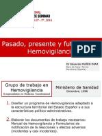 Pasado-presente-y-futuro-de-la-Haemovigilancia-by-Eduardo-Muñiz1.pdf