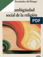 fernandez del riesgo, manuel - la ambiguedad social de la religion.pdf