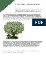 Melhor Idéia de Fazer Dinheiro Online por Yevgeniy Dorofyeyev