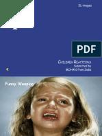 Children Reactions