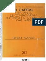 Mandel El capital de Marx 100 anios de controversias.pdf