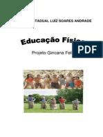 Projeto Gincana Feliz- AÇÃO PDE 09-03 - 06-05.docx