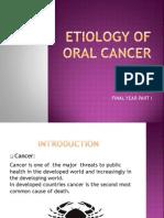 Etiology of Oral Cancer