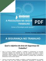 psicologiaeseguranadotrabalho-121211134812-phpapp01.ppt