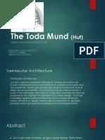 The Toda Mund (Hut)
