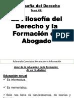 Tema XIII La Educación y Formación del Abogado.ppt