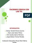 Proyecto de aula TIC (Haciendo ciencia con las TIC).pptx
