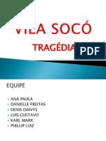 TRAGEDIA VILA SOCO.pptx