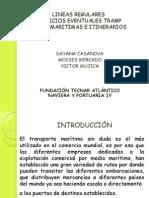 DAYANA LINEAS REGULARES SERVICIOS EVENT.  TRAMP RUTAS MARITIMAS E ITINERARIOS (2).ppt