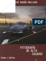 J.M.mellado - Fotografía de Alta Calidad.tecnica y Metodo