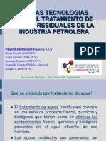 4.- Nuevas Tecnologías para el Tratamientos de Aguas Residuales de la Industria Petrolera - Paulino Betancourt.pdf