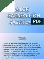 VALOR, SATISFACCION Y CALIDAD.pptx