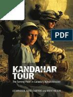 KANDAHAR TOUR BY Lee Windsor, David Charters, Brent Wilson