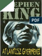 Stephen King Atlantisz Gyermekei