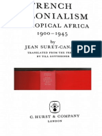 Jean Suret-Canale, French colonialism in tropical Africa, 1900-1945. New York Pica Press, 1971