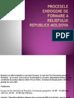 Procesele  endogene de formare a  reliefului Republicii Moldova.pptx