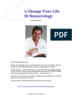 How to Change Your Life With Numerology