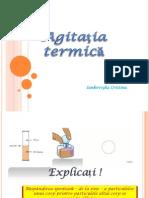 agitatia termica