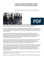 Judge Dismisses Lawsuit by Seattle Police Officers Who Believe Restricting 'Use of Force' Violates Their ...