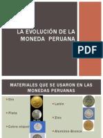 EVOLUCION DE LA MONEDA PERUANA.pptx