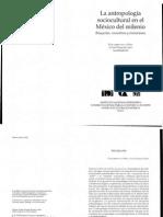 De la Peña, Guillermo y Luis Vazquez.- LA ANTROPOLOGÍA SOCIOCULTURAL EN EL MÉXICO DEL MILENIO.PDF