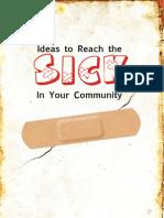 Ideas to Reach the Sick