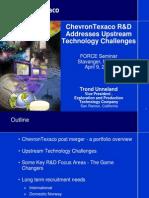 ChevronTexaco R&D Addresses Upstream Technology Challenges