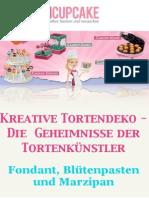 Kreative Tortendeko - Die Geheimnisse der Tortenkünstler ... Fondant, Blütenpasten und Marzipan