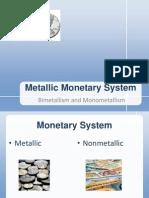 Monometallism Bimetallism