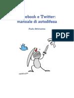 Paolo Attivissimo - Facebook e Twitter Manuale Di Autodifesa