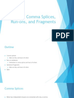 Comma Splices, Run-ons, and Sentence Fragments