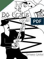 Cordel - Do Livre e do Gratis (Cárlisson Galdino).pdf