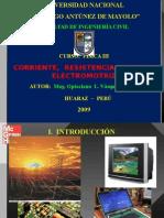 CORRIENTE, RESISTENCIA Y FUERZA ELECTROMOTRIZ FIC 2010 (1).pptx