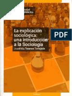 La Explicacion Sociologica Una Introduccion a La Sociologia 3a Ed Tezanos