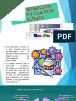 LA EPIDEMIOLOGIA SUJETO Y OBJETO DE ESTUDIO.pptx