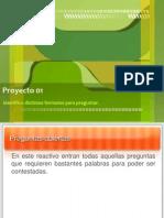 Proyecto 1 - Identificar Distintos Formatos Para Preguntar..pptx