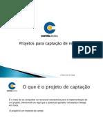 apresentaocentralbrasilprojetosdecaptao-100418201915-phpapp01.pps