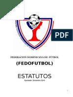 ESTATUTOS_FEDOFUTBOL_Y_CODIGO_ELECTORAL_APROBADOS,_DIC._2010_Correguidos[1].doc
