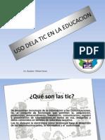 USO DELA TIC EN LA EDUCACION.ppt