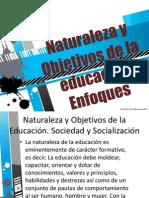 912762078.EDUCACION Y SOCIEDAD Naturaleza y objetivos de la educación, enfoques educativos.pptx