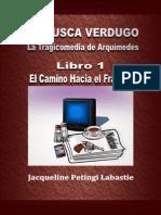 La Tragicomedia de Arquimedes - Libro 1 - Los 5 primeros capítulos.pdf