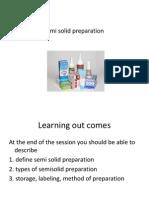 Semi Solid Preparaton
