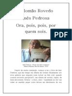 Salomão Rovedo - Inês Pedrosa - Ora pois pois por quem sois.pdf