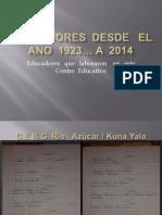 educadores  desde   el ao  1923