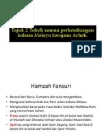 Tajuk 2 Tokoh Zaman Perkembangan Bahasa Melayu Kerajaan Acheh