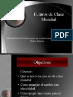 Futuros de Clase Mundial.ppt