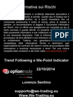 We-Point Indicator + TrendFollowing system